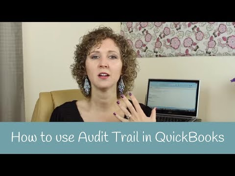 How To Use Audit Trail In QuickBooks