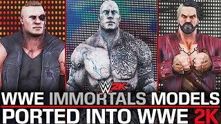 WWE IMMORTALS MODELS PORTED INTO WWE 2K! (WWE 2K MODS)