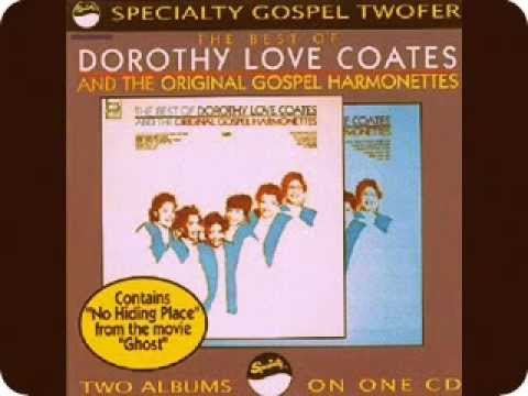 15 These Are They Dorothy Love Coates & the Original Gospel Harmonettes