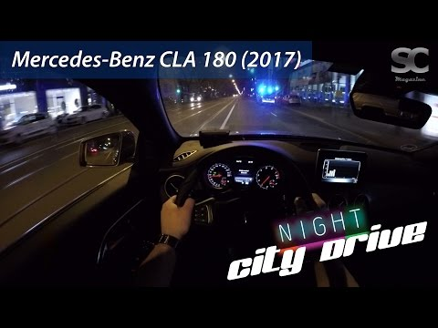 Mercedes-Benz CLA 180 (2017) - POV City Drive At Night