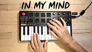 In My Mind - Dynoro & Gigi D'Agostino | Cover (Akai Mpk Mini Mk2)