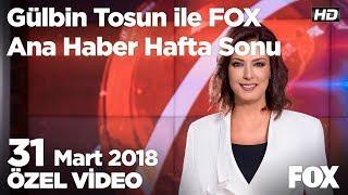 Enflasyon zenginden çok yoksulu etkiliyor! 31 Mart 2018 Gülbin Tosun ile FOX Ana Haber Hafta Sonu