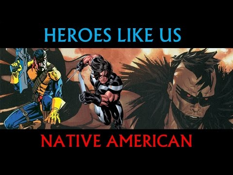 Heroes Like Us: Native American