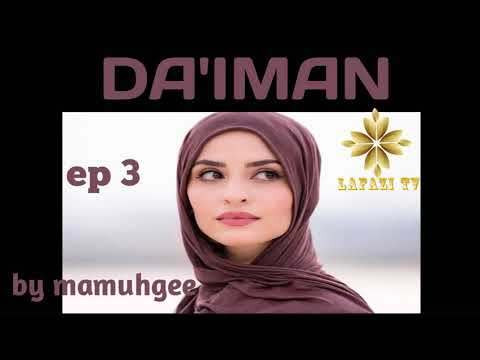 Download DA'IMAN Part 3 HAUSA NOVEL labarin soyayya mai Shiga rai