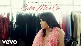 Play Gotta Move On (feat. H.E.R.)