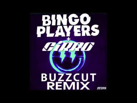 Bingo Players - Buzzcut (CiRRO Remix)