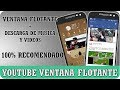 REPRODUCE VIDEOS DE YOUTUBE EN VENTANA FLOTANTE 2017