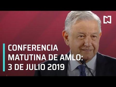 Conferencia AMLO -miércoles 3 julio 2019