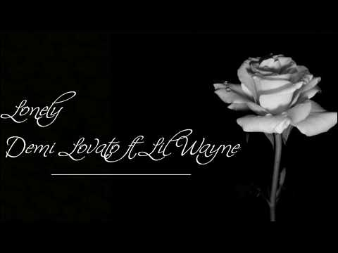Lonely - Demi Lovato ft Lil Wayne Lyrics