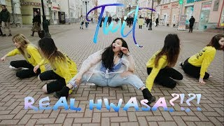 [ K POP IN PUBLIC ] Hwa Sa(화사) _ TWIT(멍청이) by PartyHard(파티하드)