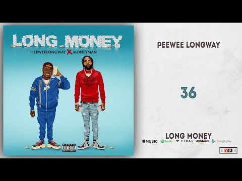 Peewee Longway - 36 (Long Money) Mp3