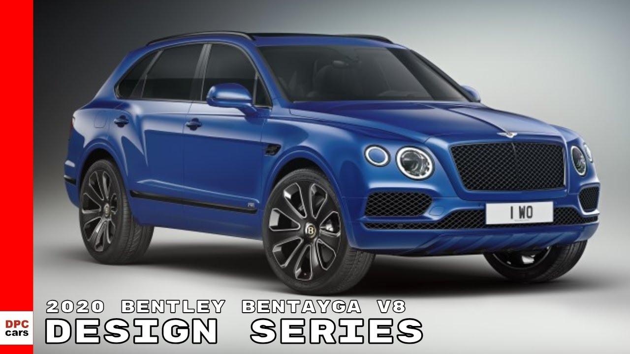 2020 Bentley Bentayga More Powerful Than Ever >> 2020 Bentley Bentayga V8 Design Series