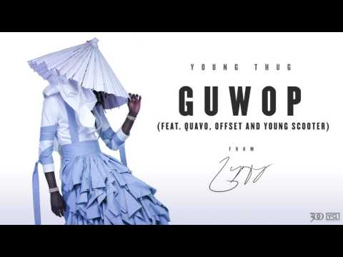 Thumbnail: Young Thug - Guwop (feat. Quavo, Offset and Young Scooter) [Official Audio]