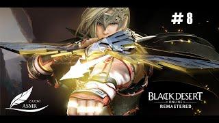 Nueva Clase Archer   Level 56 Hora de Ascender   ASMR Gameplay   Black Desert Online Cap #8