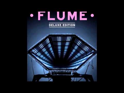 Flume ▼ Deluxe [Full Album Stream | HD]