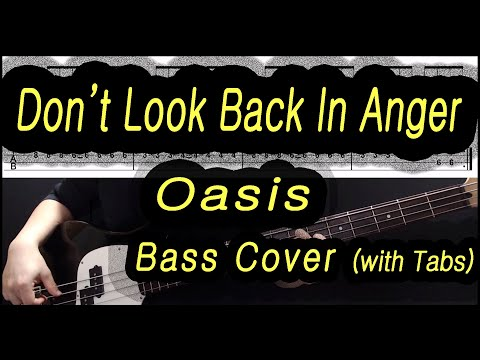 Oasis - Don't Look Back In Anger (Bass Cover With Tabs)