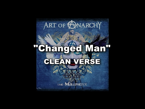 """Art Of Anarchy """"Changed Man"""" - Bumblefoot clean verse"""