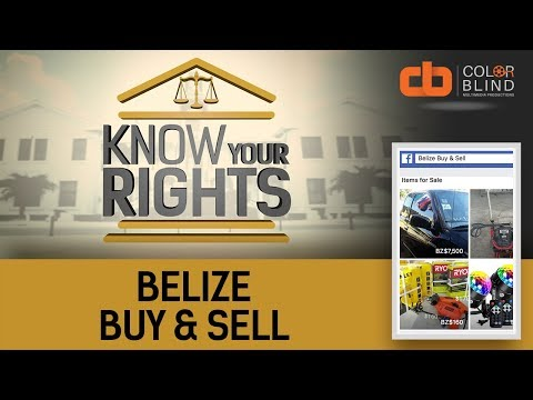 Know Your Rights - Season 1 Ep. 13: Belize Buy & Sell