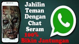 Cara Membuat Chat Aneh Di Whatsapp