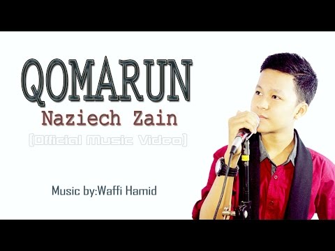 Qomarun (Mostafa atef) | By Naziech Zain | Official Music Video