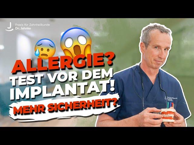 Allergietest vor dem Implantat - Mehr Sicherheit?