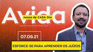 ESFORCE-SE PARA APRENDER OS JUÍZOS - 07/09/2021
