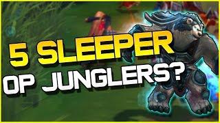 TOP 5 SLEEPER OP JUNGLERS? | League of Legends