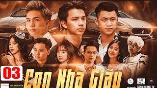 Chị Đại giải Cứu Đại Ca - Con Nhà Giàu - Tập 3 | Phim Hành Động Xã Hội Đen Việt Nam