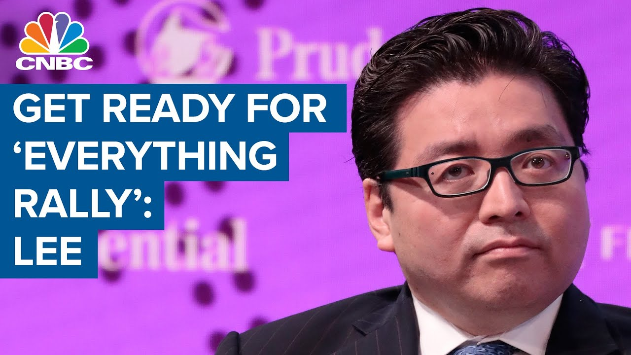 Download Tom Lee says get ready for 'everything rally'