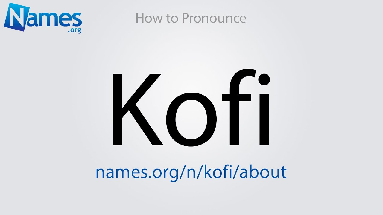 What Does The Name Kofi Mean?