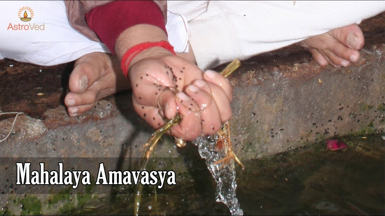 Mahalaya Amavasya Tarpanam 2019 - AstroVed