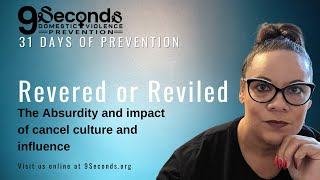 Revered or Reviled: How cancel culture & influence impact our rights as women. | Marci Batiste