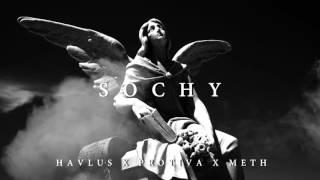 Havlus - Sochy /feat. Protiva, Meth/