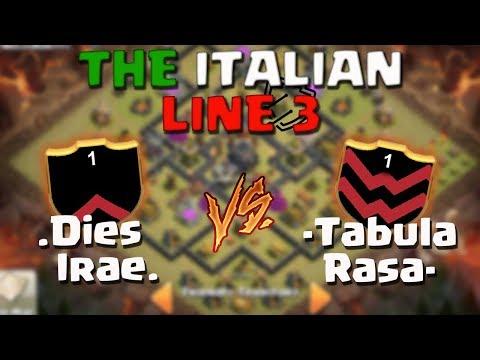 .Dies Irae. VS -Tabula Rasa- The Italian Line 3 Clash of Clans