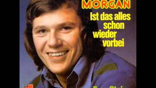 Manfred Morgan Ist das alles schon wieder vorbei