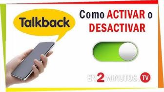 Para que sirve Talkback, ¿cómo activarlo o desactivarlo?