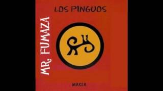 "Los Pinguos - ""Fumaza"""
