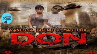 Masicka & Vanessa Bling - Don (Clean) January 2017