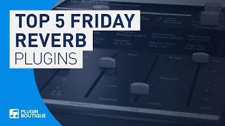 Best Reverb Plugins VST 2019 | Top 5 Friday