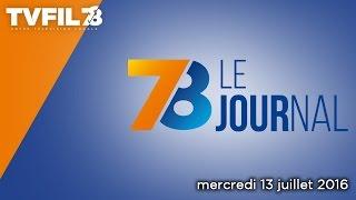 7/8 Le journal – Edition du mercredi 13 juillet 2016