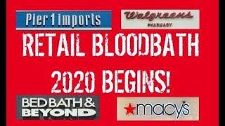 RETAIL BLOODBATH 2020 BEGINS 🏬 STORES CLOSING / LAYOFFS, WALGREENS, HALLMARK, MACYS, PIER 1 IMPORTS