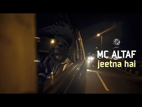 MC Altaf - Jeetna Hai   Hindi Rap