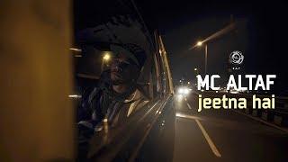 MC Altaf - Jeetna Hai | Hindi Rap