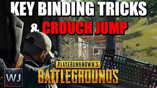 GUIDE: The BEST Key Binding tricks and PRO Crouch Jump - PLAYERUNKNOWN'S BATTLEGROUNDS (PUBG)