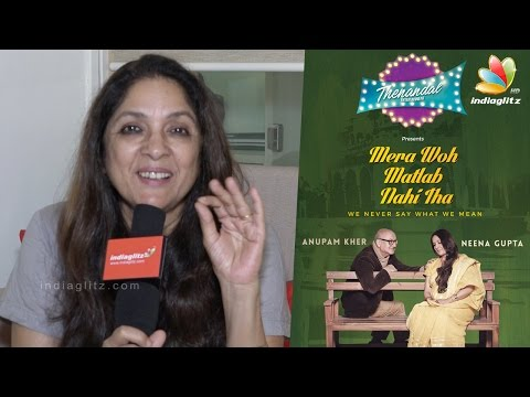 Neena Gupta: I Find Theatre More Difficult Than TV | Anupam Kher | Mera Woh Matlab Nahi Tha
