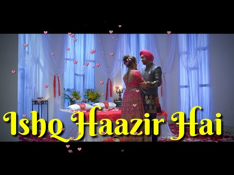 Ishq Haazir Hai, Most Romantic Punjabi WhatsApp status video song, Diljit Dosanjh