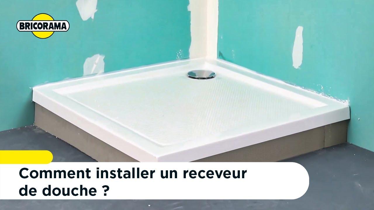 tuto installer un receveur de douche bricorama