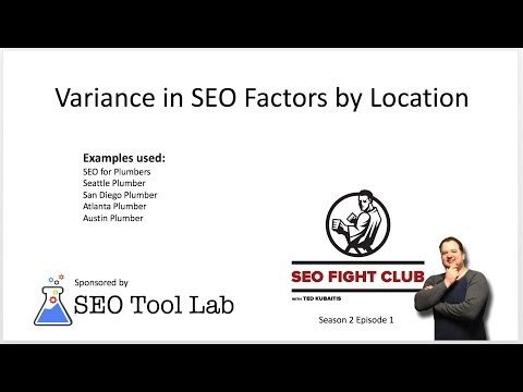 SEO Fight Club S02E01 - Variance in SEO Factors by Location