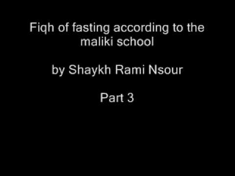 Fiqh of fasting according to the maliki school by Shaykh Rami Nsour Part 3