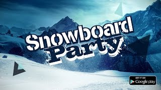 Snowboard Party Preview